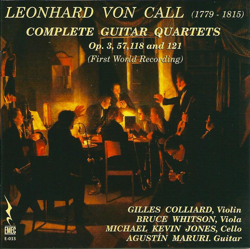LEONHARD VON CALL (1779-1815) COMPLETE GUITAR QUARTETS