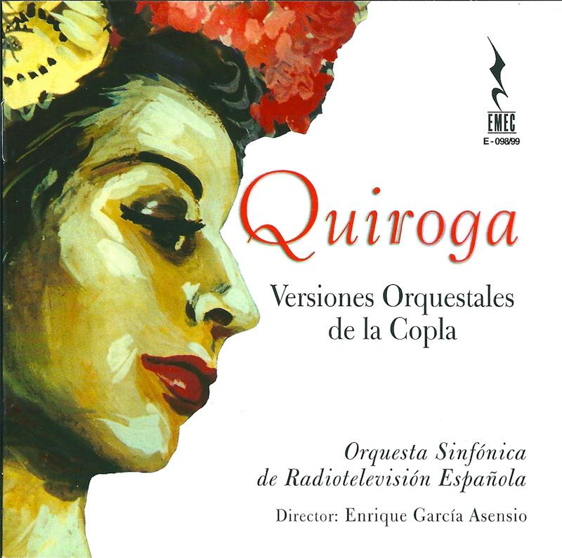 Quiroga. Versiones Orquestales de la Copla